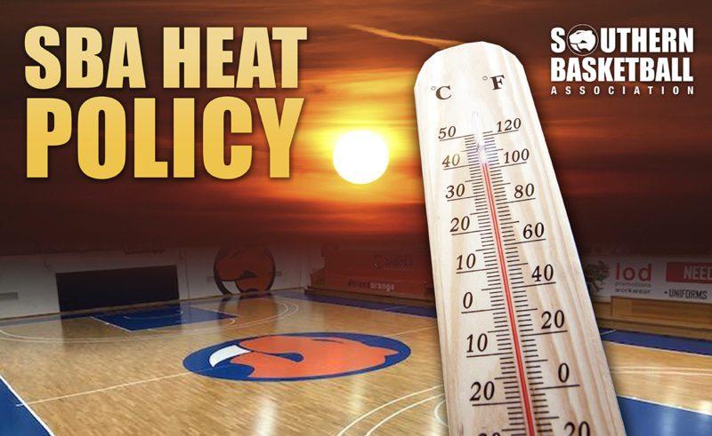SBA Heat Policy – UPDATE